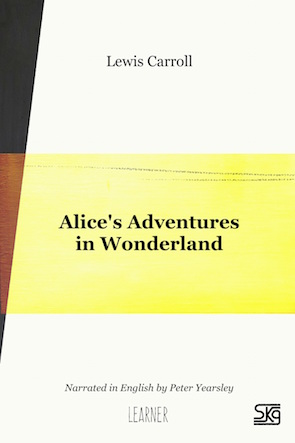 Alice's Adventures in Wonderland, Learner adult version