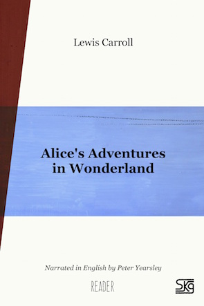 Alice's Adventures in Wonderland, Reader adult version
